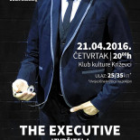 "Predstava: ""The Executive / Izvršitelj"""