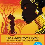 """Let's learn from Kirikou – radionica konfliktnog menadžmenta"""